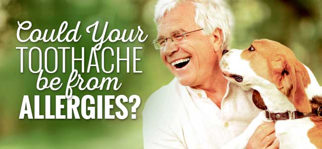 could your toothache be from allergies