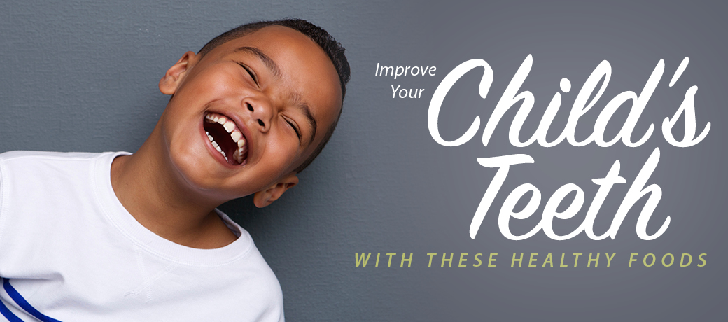 improve your child's teeth