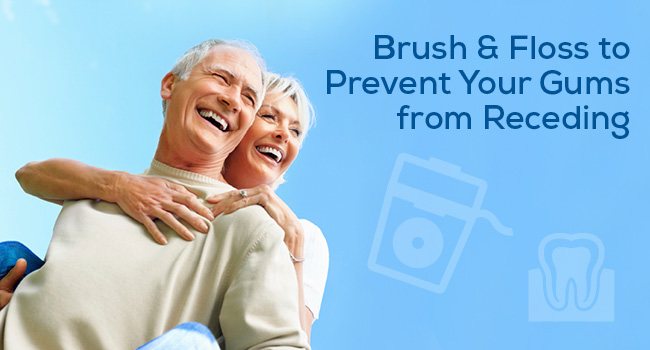 brush and floss to prevent gums from receding