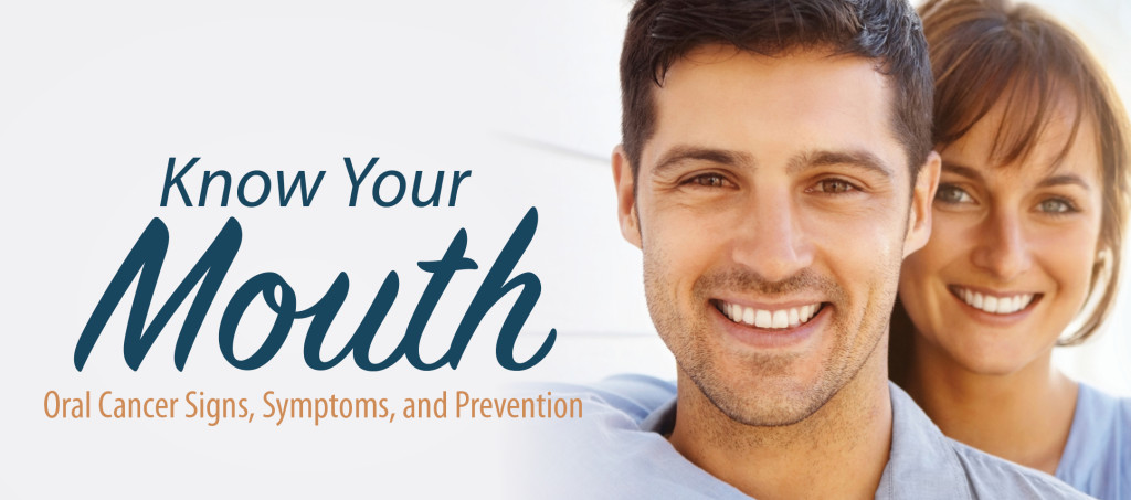 know your mouth- oral cancer signs and prevention