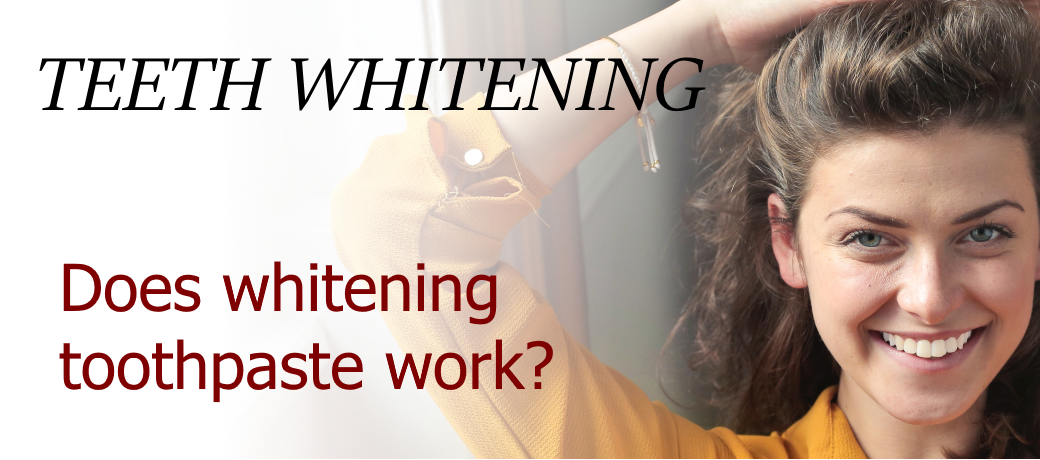 Teeth whitening – does whitening toothpaste work?